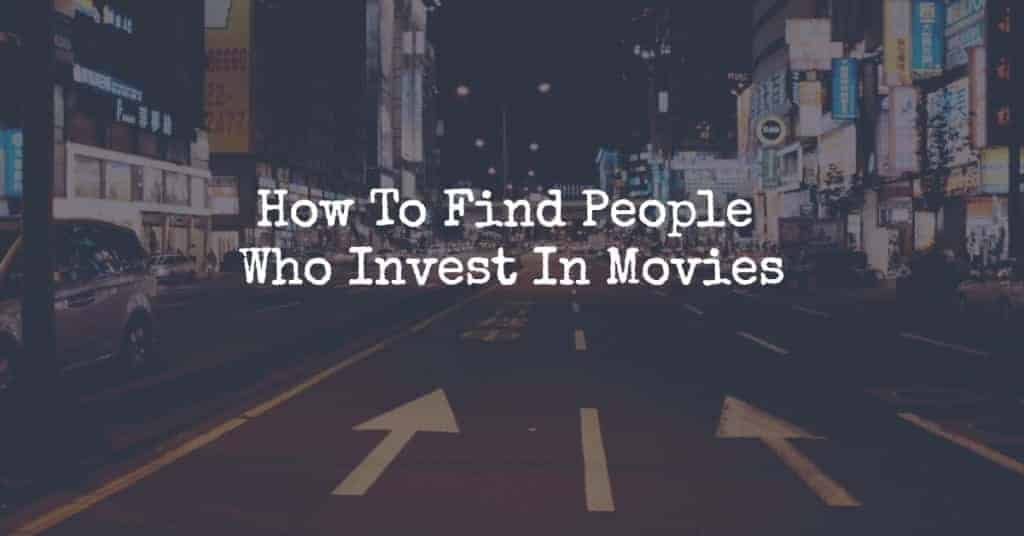 people who invest in movies