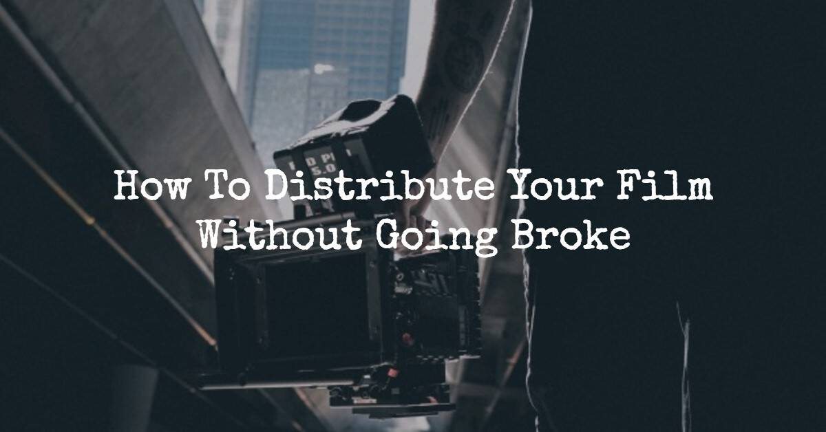 distribute your film