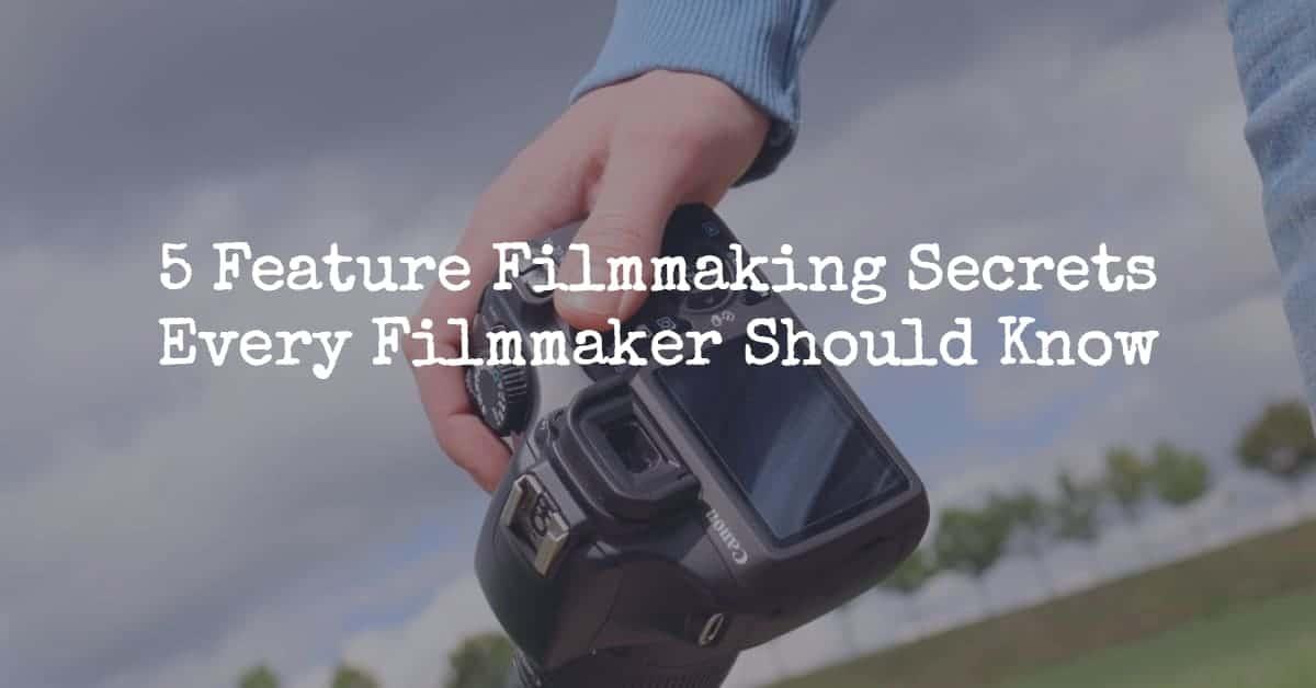 feature filmmaking