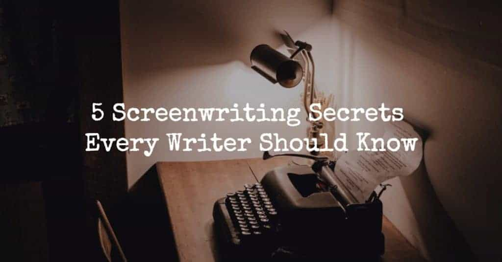 screenwriting secrets