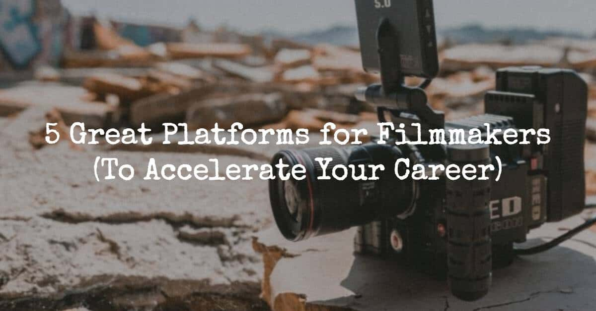 platforms for filmmakers