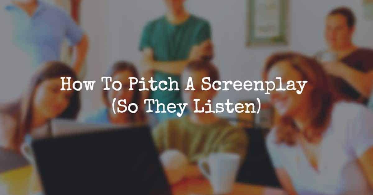 pitch a screenplay